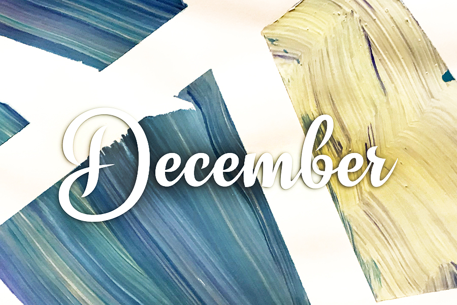 "Blue and white graphic with the word ""December"" overlaid"